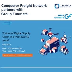 Conqueror Freight Network partners Future of Digital SCM 3.0 Webinar
