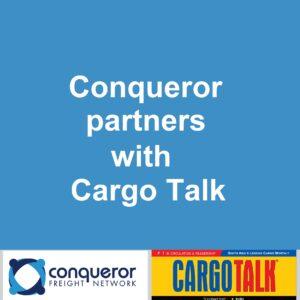 Conqueror partners with Cargo Talk, a popular logistics magazine in India